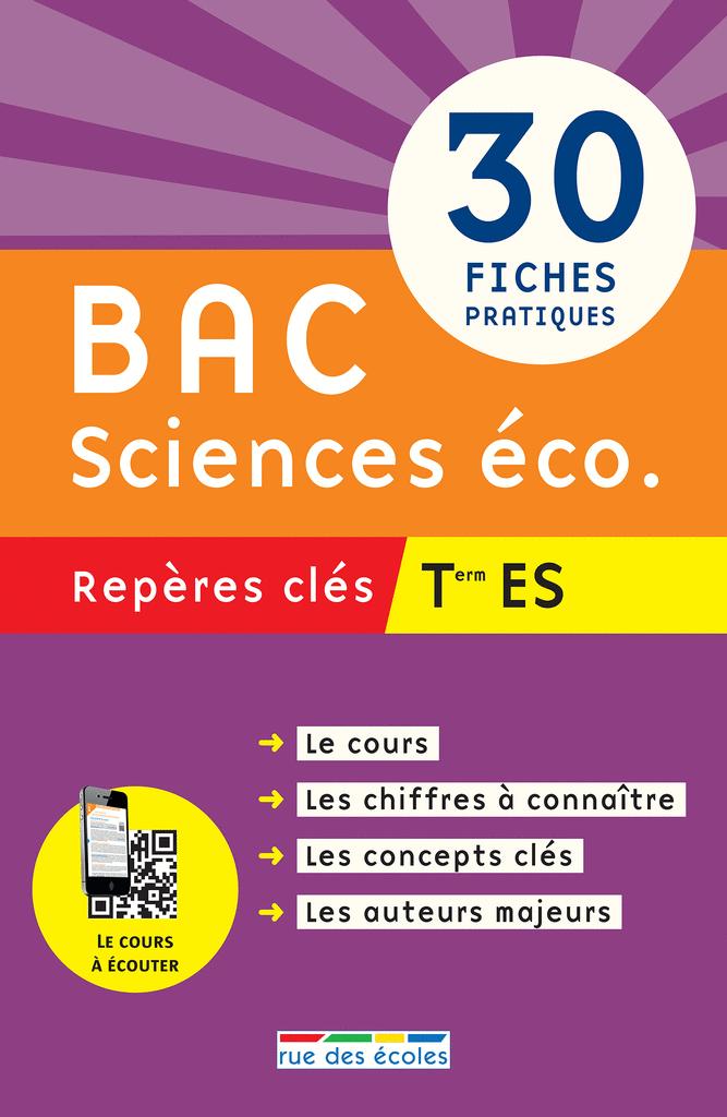 Repères clés : Bac Sciences éco. - Term ES - 9782820802903 - rue des écoles - couverture