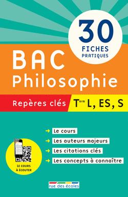 Repères clés : Bac Philosophie - Term L, ES, S - 9782820802910 - rue des écoles - couverture