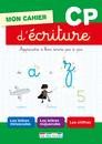 Mon cahier d'écriture CP, édition 2014 - 9782820803061 - Éditions rue des écoles - couverture