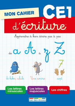 Mon cahier d'écriture CE1 - 9782820803078 - Éditions rue des écoles - couverture