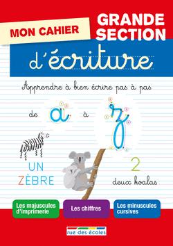 Mon cahier d'écriture Grande Section, édition 2016 - 9782820803085 - Éditions rue des écoles - couverture