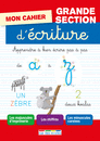 Mon cahier d'écriture Grande Section, édition 2014 - 9782820803085 - Éditions rue des écoles - couverture