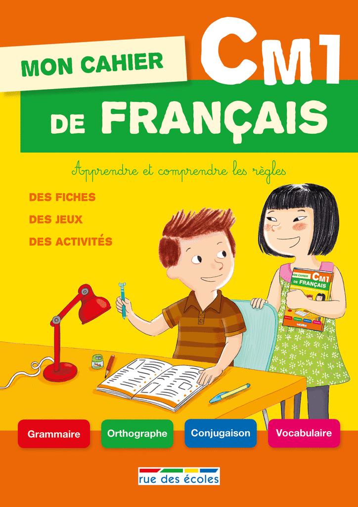 Mon cahier de français CM1 - 9782820803160 - Éditions rue des écoles - couverture