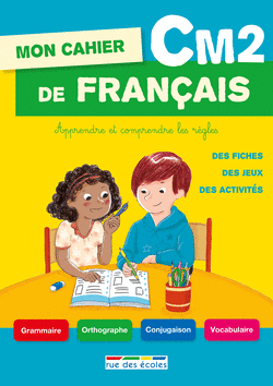 Mon cahier de français CM2 - 9782820803177 - Éditions rue des écoles - couverture