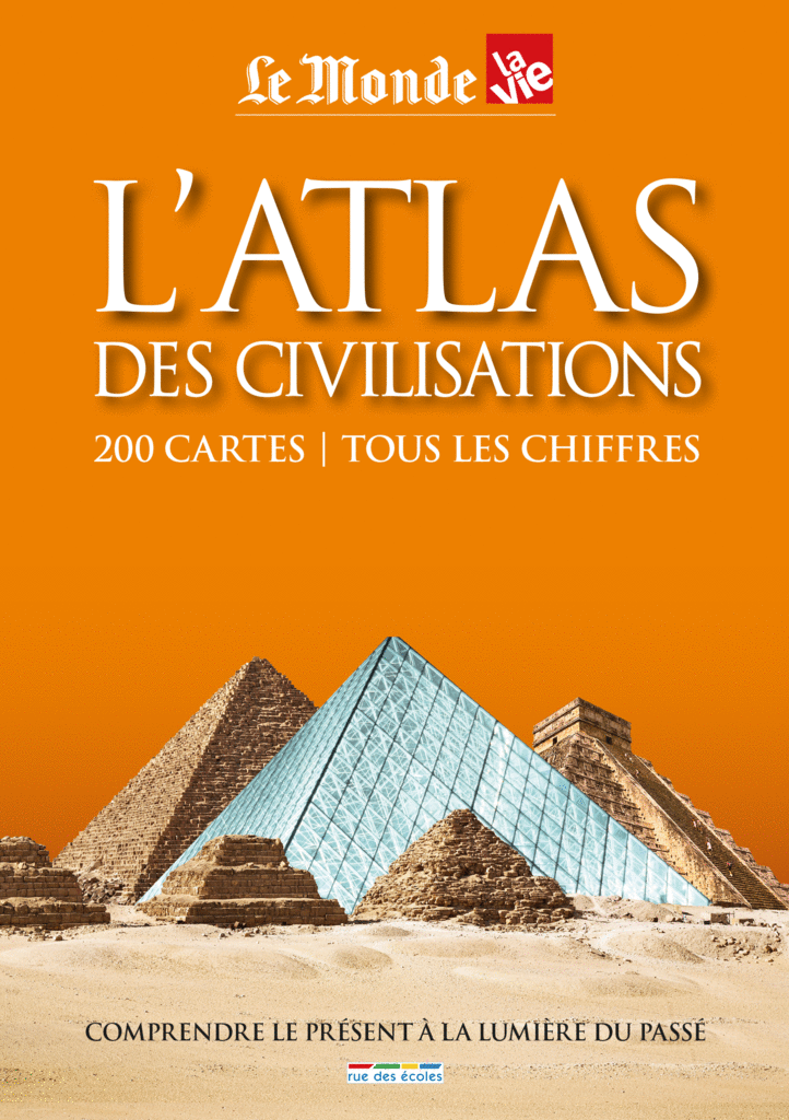 l 39 atlas des civilisations lyc e bac catalogue rue des coles. Black Bedroom Furniture Sets. Home Design Ideas