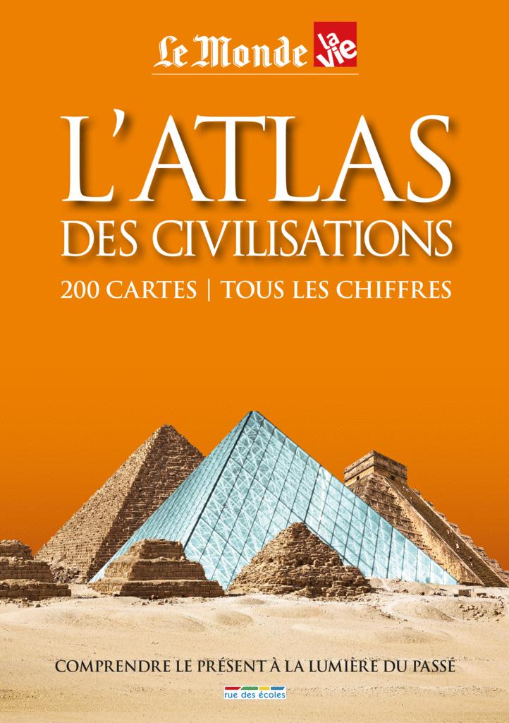 L'atlas des civilisations - 9782820803191 - Éditions rue des écoles - couverture