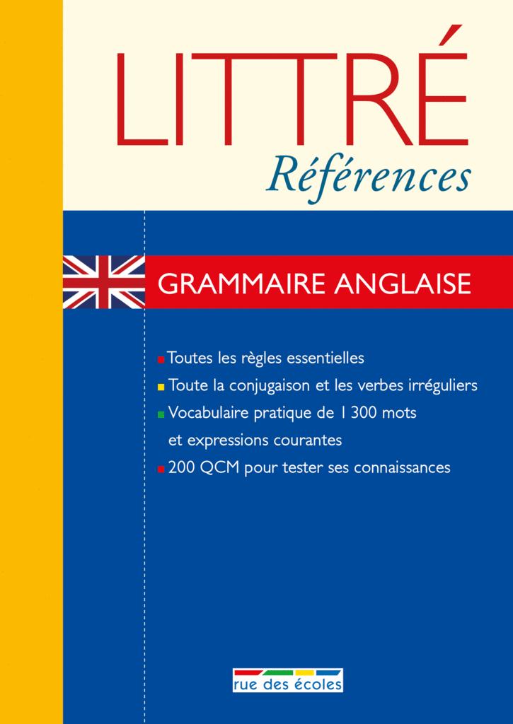 Littré Références : Grammaire anglaise - 9782820803405 - Éditions rue des écoles - couverture