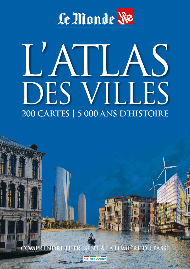 L'atlas des villes - 9782820803436 - rue des écoles - couverture