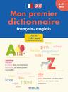 Mon premier dictionnaire français - anglais 6-11 ans - 9782820803764 - rue des écoles - couverture