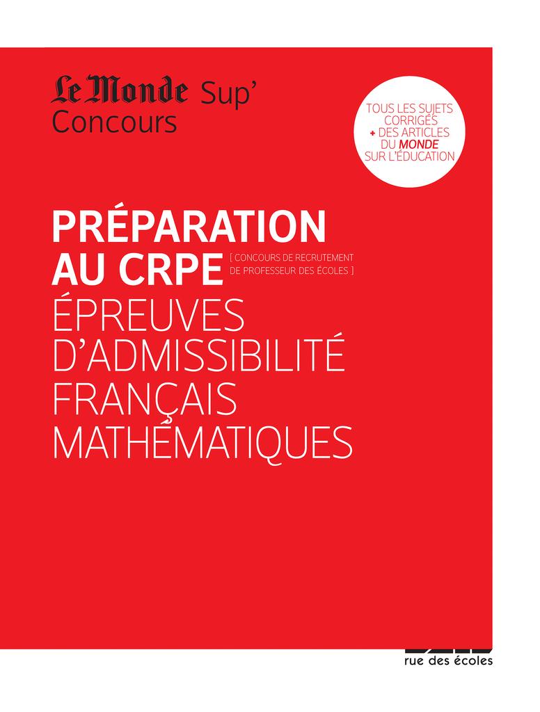 Préparation au CRPE - Épreuves d'admissibilité français, mathématiques - 9782820803771 - rue des écoles - couverture