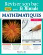 Réviser son bac avec Le Monde : Mathématiques, Terminale S - 9782820803962 - rue des écoles - couverture