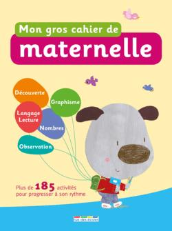 Mon gros cahier de maternelle - 9782820804020 - Éditions rue des écoles - couverture