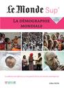 Le Monde Sup' - La Démographie mondiale - 9782820804051 - Éditions rue des écoles - couverture