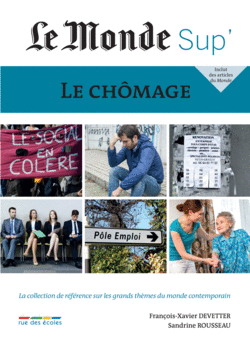 Le Monde Sup' - Le Chômage - 9782820804068 - Éditions rue des écoles - couverture