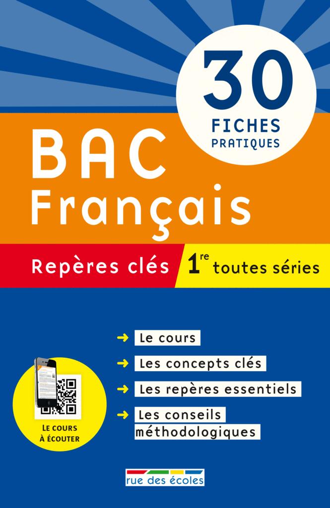 Repères clés : Bac Français - 1re toutes séries - 9782820804143 - Éditions rue des écoles - couverture