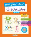 Mon gros cahier d'écriture GS, CP, CE1 - 9782820804266 - Éditions rue des écoles - couverture