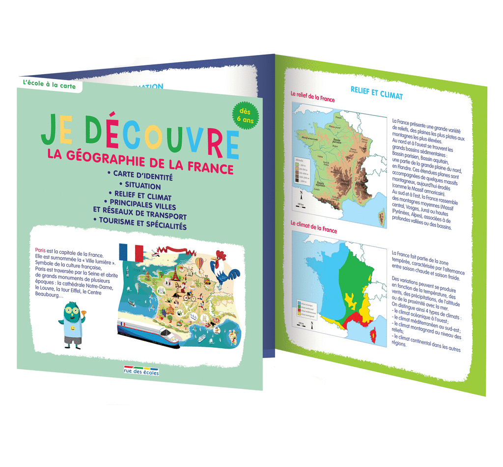 Je découvre la géographie de la France, dès 6 ans - 9782820804556 - Éditions rue des écoles - couverture