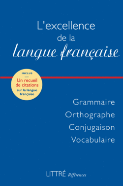 Littré Références : L'excellence de la langue française - 9782820804730 - rue des écoles - couverture