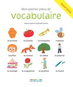 Mon premier précis de vocabulaire, dès 3 ans - 9782820804792 - Éditions rue des écoles - couverture