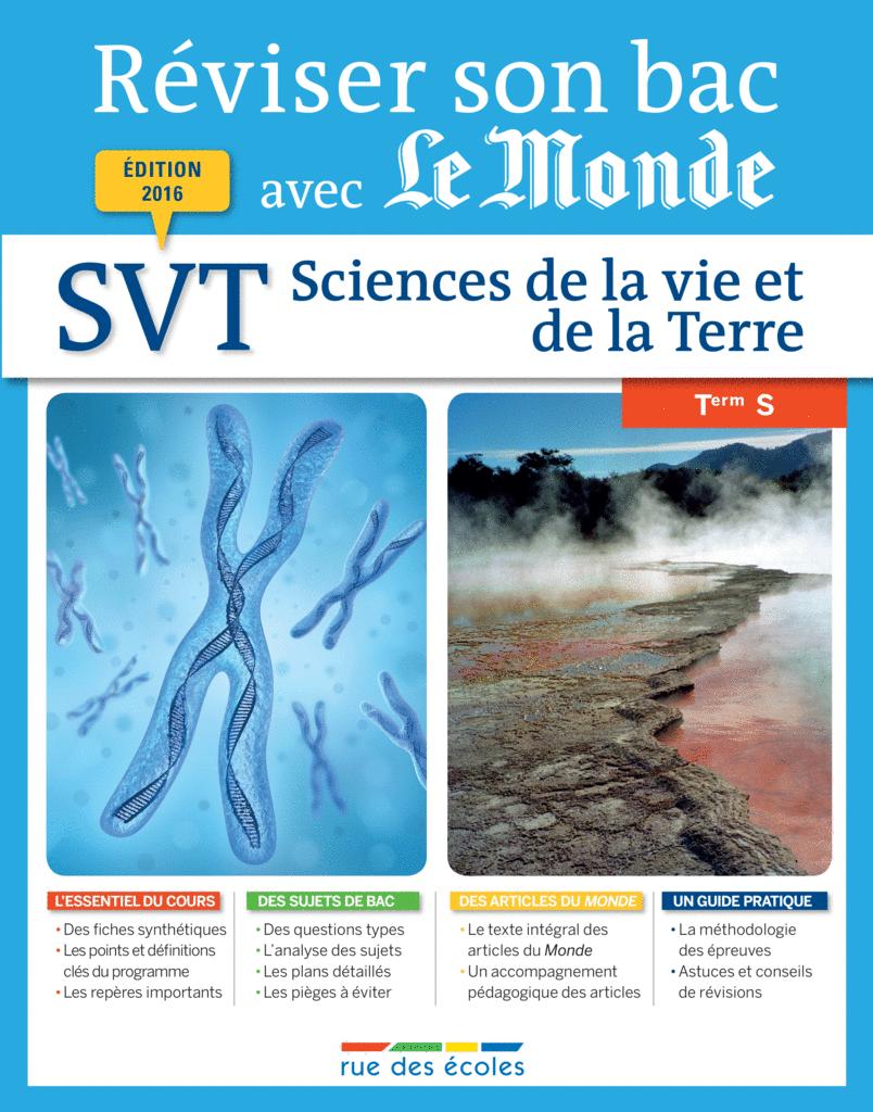 Réviser son bac avec Le Monde : Sciences de la vie et de la Terre, Terminale S - 9782820805126 - rue des écoles - couverture
