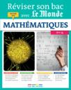 Réviser son bac avec Le Monde : Mathématiques, Terminale S - 9782820805133 - rue des écoles - couverture
