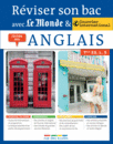 Réviser son bac avec Le Monde et Courrier international : Anglais Terminale, séries L, ES, S