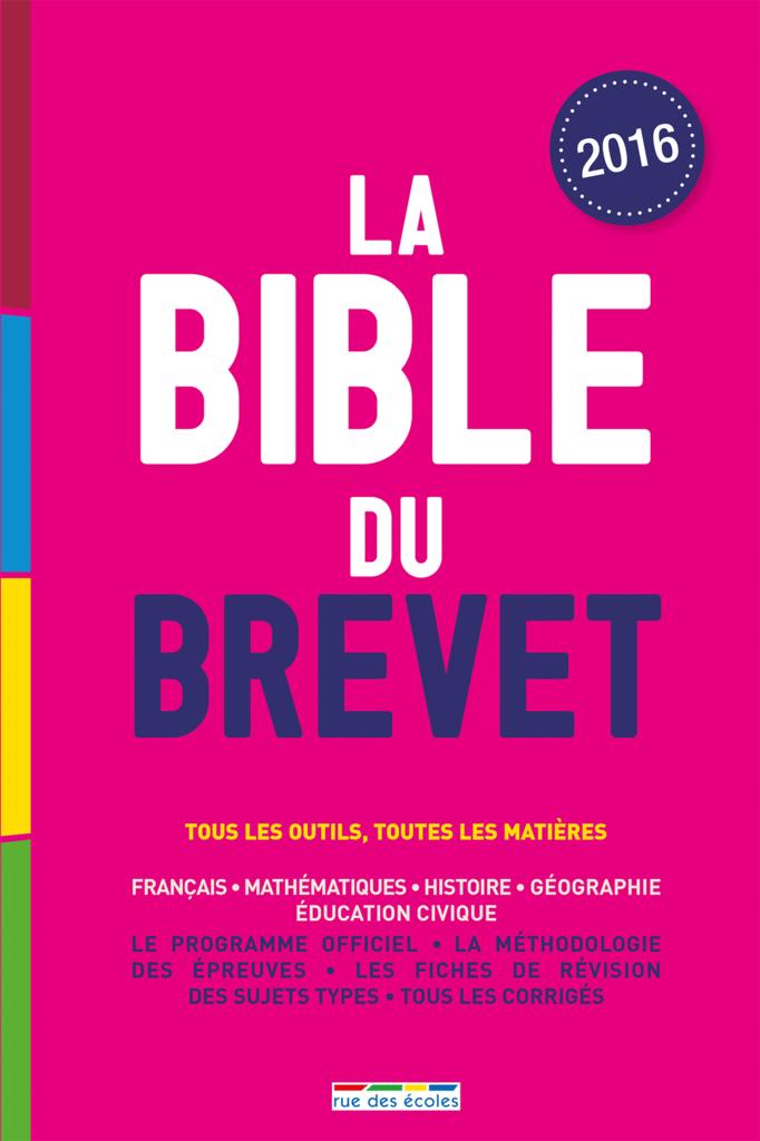 La Bible du brevet - 9782820805157 - rue des écoles - couverture