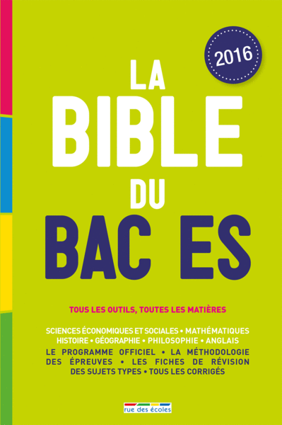 la bible du bac es lyc e bac catalogue rue des coles. Black Bedroom Furniture Sets. Home Design Ideas