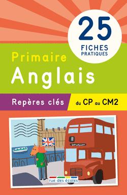 Repères clés : Primaire, Anglais - 9782820805249 - Éditions rue des écoles - couverture