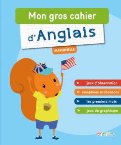 Mon gros cahier d'anglais, maternelle - 9782820805256 - rue des écoles - couverture