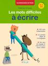 Les mots difficiles à écrire, 8-11 ans, cycle 3 - 9782820805287 - Éditions rue des écoles - couverture