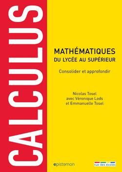 Calculus : consolider et approfondir ses connaissances en mathématiques - 9782820805416 - rue des écoles - couverture
