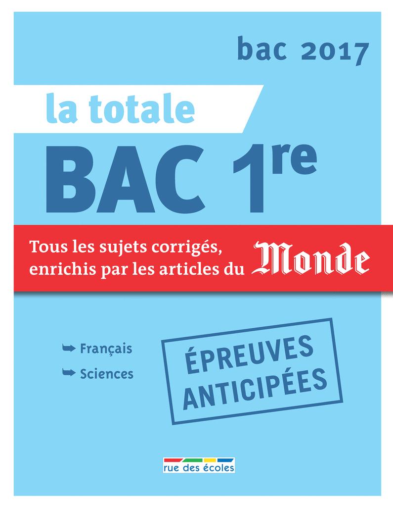 La Totale - Bac 1re 2017 - 9782820805447 - rue des écoles - couverture