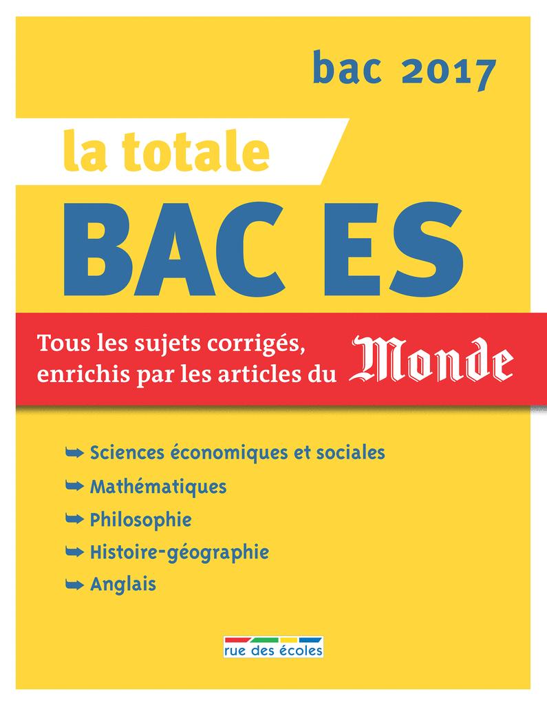 La Totale - Bac ES 2017 - 9782820805454 - Éditions rue des écoles - couverture