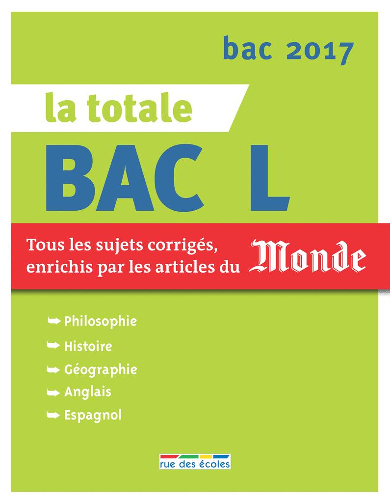 La Totale - Bac L 2017 - 9782820805461 - rue des écoles - couverture