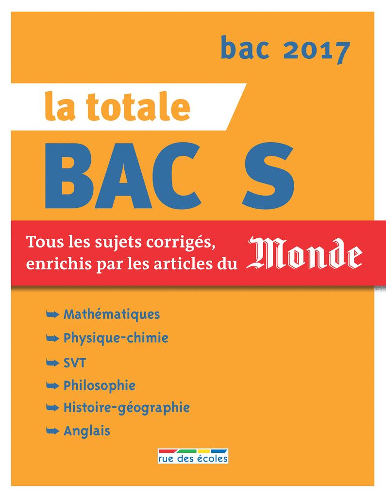 La Totale - Bac S 2017 - 9782820805478 - rue des écoles - couverture