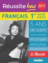 Réussite bac 2017 - La Compil Français, Premières toutes séries - 9782820805492 - Éditions rue des écoles - couverture