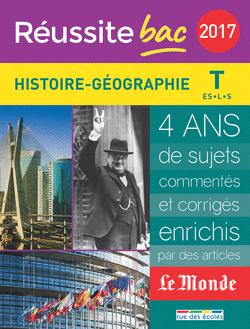Réussite bac 2017 - La Compil Histoire, Géographie, Terminale séries ES, L et S - 9782820805508 - rue des écoles - couverture