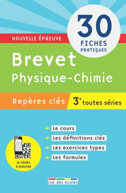 Repères clés : Brevet Physique-Chimie - 3e - 9782820805874 - Éditions rue des écoles - couverture