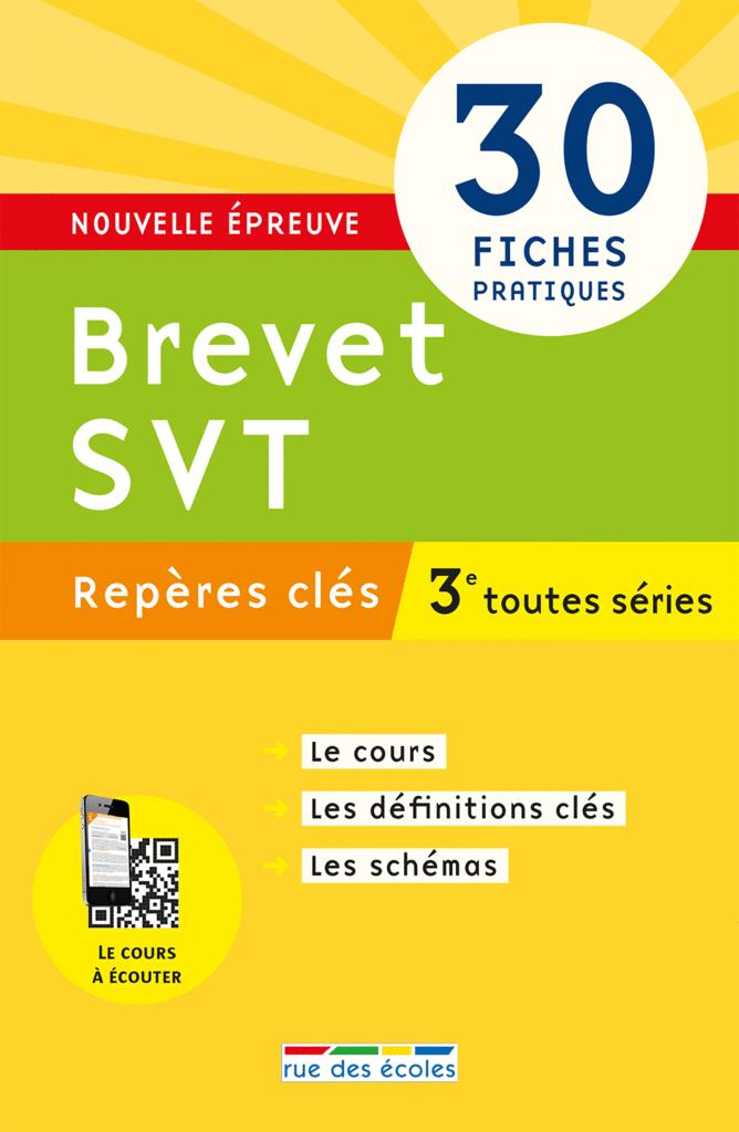 Repères clés : Brevet SVT - 3e - 9782820805881 - Éditions rue des écoles - couverture