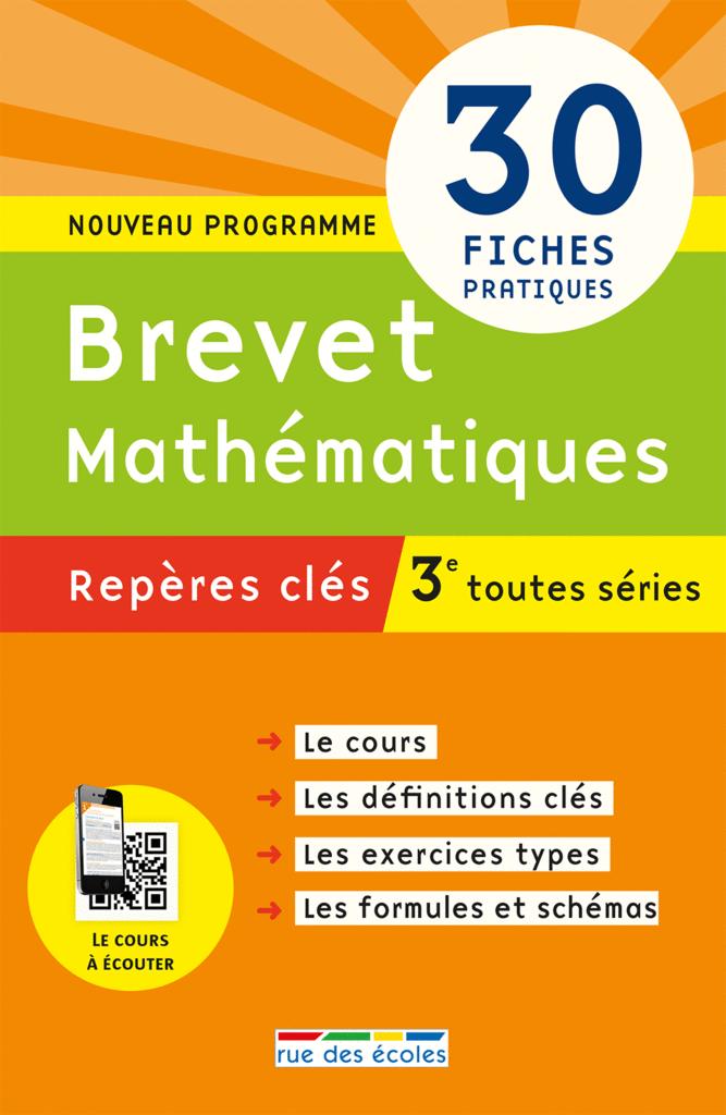 Repères clés : Brevet Mathématiques - 3e - 9782820805911 - Éditions rue des écoles - couverture