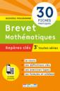 Repères clés : Brevet Mathématiques - 3e - 9782820805911 - rue des écoles - couverture