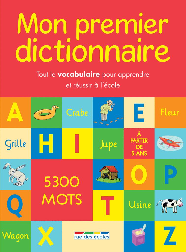 Mon premier dictionnaire - 9782820805959 - Éditions rue des écoles - couverture