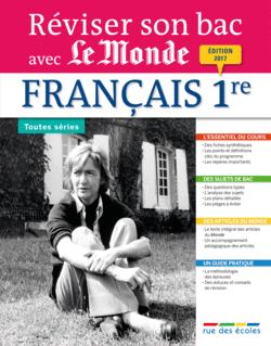 Réviser son bac avec Le Monde : Français 1re, toutes séries - 9782820805966 - rue des écoles - couverture