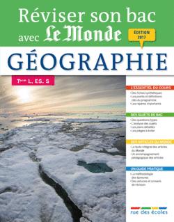 Réviser son bac avec Le Monde : Géographie Terminale, séries L, ES, S - 9782820805997 - rue des écoles - couverture
