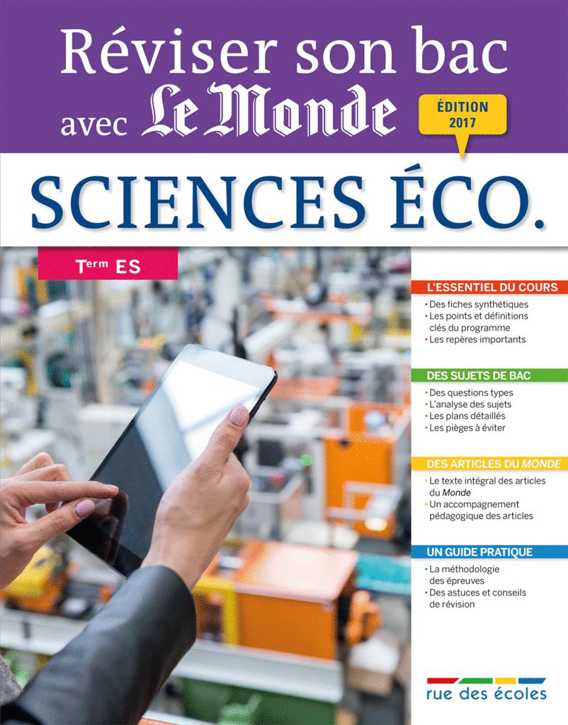 Réviser son bac avec Le Monde : Sciences économiques et sociales, Terminale ES - 9782820806000 - Éditions rue des écoles - couverture