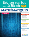 Réviser son bac avec Le Monde : Mathématiques, Terminale S - 9782820806024 - rue des écoles - couverture
