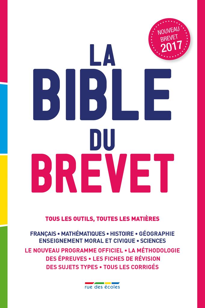La Bible du brevet - 9782820806048 - Éditions rue des écoles - couverture