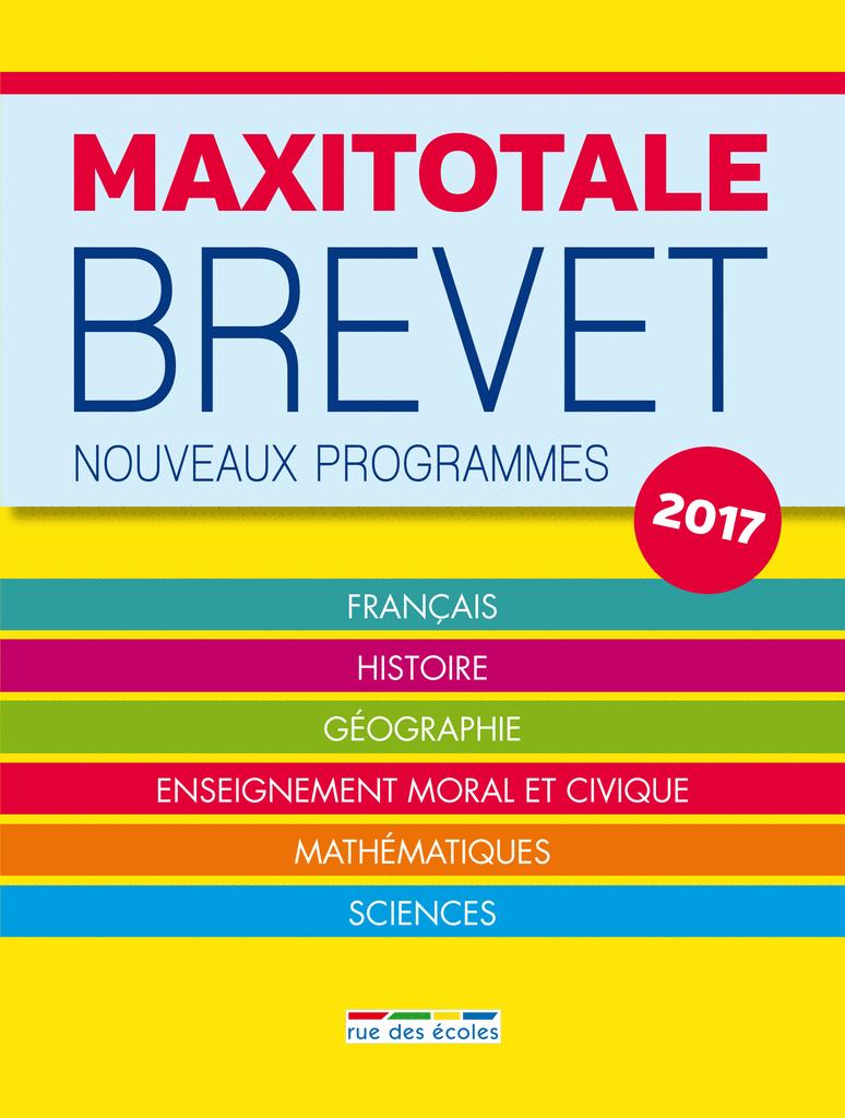 MaxiTotale - Brevet 2017 - 9782820806086 - rue des écoles - couverture