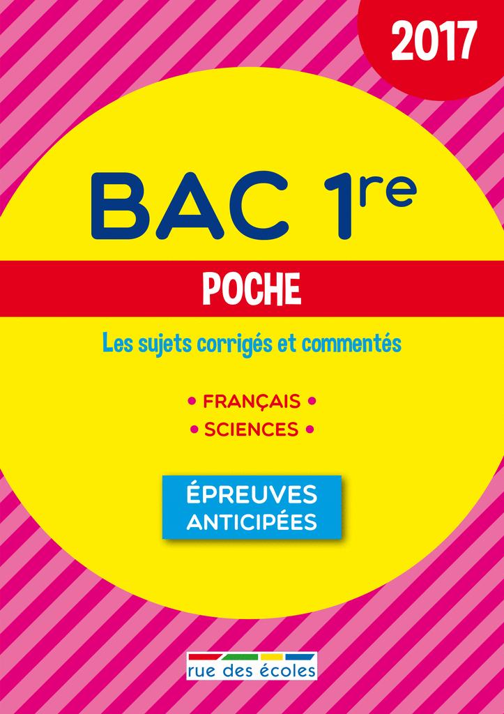 Bac 1re Poche - 2017 - 9782820806109 - Éditions rue des écoles - couverture